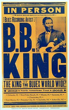 Image detail for -BB King Blues Store | B.B. King 2012 Tour Poster
