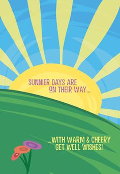 Free Printable Get well Greeting Card - Sunnier Days | Greetings Island