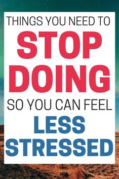 We've all had seasons of life where we feel totally overwhelmed by everything that's going on. This article is full of ideas for little things you can stop doing to feel less stress. #ProductivityTips #HealthyHabits Healthy Mind And Body, Healthy Habits, How To Stay Healthy, Life Organization, Organizing, Self Actualization, Organized Mom, Seasons Of Life, Good Mental Health