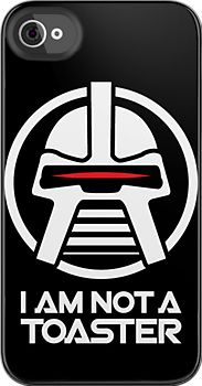 Cylon — I am not a toaster