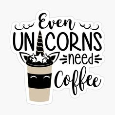 Need Coffee, Unicorns, My Arts, How To Remove, Stickers, Printed, Awesome, Products, A Unicorn
