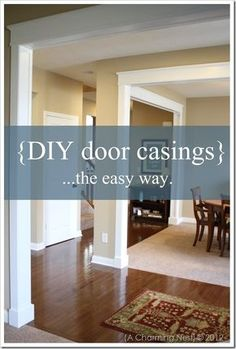 DIY door casings. beef up that cookie cutter interior!