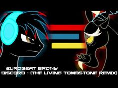 Discord (Remix) - Eurobeat Brony - The Living Tombstone Mlp, The Living Tombstone, Soundtrack Music, Little Poney, Types Of Music, Best Songs, Awesome Songs, Original Song, My Little Pony Friendship