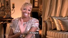 And it's all because she keeps it real. | Community Post: 23 Ways NeNe Leakes Has Won At Life