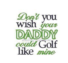 Don't you wish your Daddy could Golf like Mine. Onesie by LadybugCreations74 on Etsy