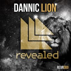 Lion - Dannic                                               Revealed Recordings REVR089