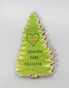 Cut out & color printed pine tree save the date magnet. Ink Stamps, Save The Date Magnets, Save The Date Cards, Name Badges, Tree Wedding, Pine Tree, Wood Print, Dates, Badges