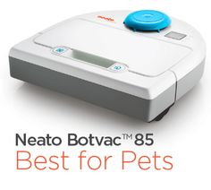 "Win a Neato Botvac™ 85 Robot Vacuum in our ""Best for Pets"" Sweepstakes"