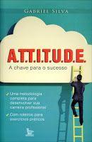 BIBLIOTECA DA FATIMA: Attitude - A chave para o sucesso