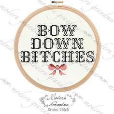 Bow Down B!tches - Beyonce Cross Stitch PATTERN on Etsy, $6.00