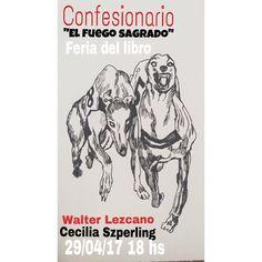 confesionariosoyyo: WALTER LEZCANO en Confesionario El Fuego Sagrado
