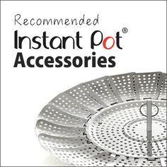 Instant Pot Accessories - Pressure Cook Recipes