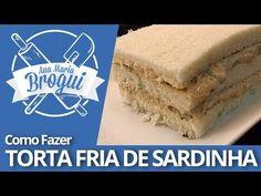 Ana Maria Brogui + Coqueiro - Como fazer Torta Fria de Sardinha - YouTube