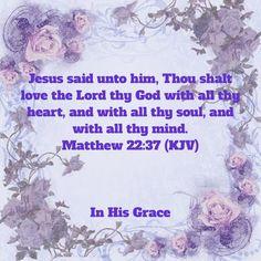 Matthew 22:37 (KJV)