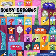 Scary Squares quilt pattern from Shiny Happy World