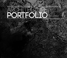 Architecture Portfolio  (Nearly finalized version, missing one project) Accepted to GSD, MIT, UT, Rice