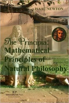 The Principia: Mathematical Principles of Natural Philosophy: Original Edition (Latin Edition): Isaac Newton, Luc Changlei Guo: 9781502461681: Amazon.com: Books