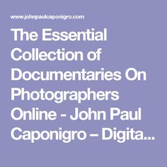 The Essential Collection of Documentaries On Photographers Online - John Paul Caponigro – Digital Photography Workshops, DVDs, eBooks : John Paul Caponigro – Digital Photography Workshops, DVDs, eBooks