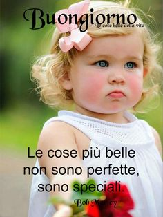 Italian Life, Good Morning, Encouragement, Life Quotes, Children, Frases, Scenery, Bonjour, Buen Dia