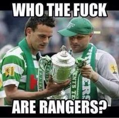 Who the fuck are Rangers? Celtic Fc, Irish Celtic, Irish Culture, Liverpool Fc, Glasgow, Billy Connolly, Football, Kingfisher, Fun Stuff