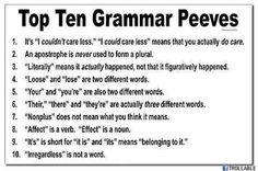 Google Image Result for http://trollable.com/wp-content/uploads/2012/05/top-ten-grammar-peeves.jpg