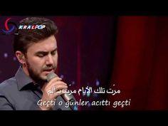 مصطفى جيجلي - مرت تلك الأيام مترجمة للعربية Mustafa Ceceli - Geçti O Günler - YouTube