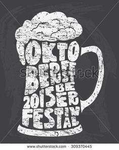 Oktoberfest 2015 Beer Festival. Handmade Typographic Art For ...