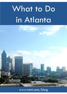 Whether you're new to the city or just visiting, there are plenty of amazing things to do in Atlanta.