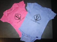 """Baby onesies that say """"Are you my Mummy?"""" I'm pretty sure I'd actually put my kid in one of those."""