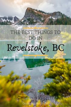 Theres simply endless an amount of things to do in Revelstoke. From exploring national parks to shredding on the mountainside heres our mustdo list Places To Travel, Places To Go, Travel Destinations, Travel Stuff, Revelstoke Bc, Stuff To Do, Things To Do, Travel Inspiration, Travel Ideas