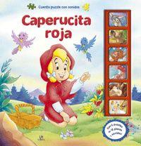 Libsa. Este libro incluye 6 puzzles del cuento Caperucita Roja que desarrollarán la destreza manual de los pequeños lectores y, además, divertidos sonidos que escucharán pulsando cada botón. En definitiva, libros interactivos de cuentos para leer, jugar y escuchar, que conquistarán a los más pequeños con sus ilustraciones, sus puzzles y, sobre todo, con sus efectos de sonido, asegurándoles horas y horas de diversión.