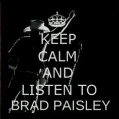Keep calm and listen to Brad Paisley #Wheelhouse