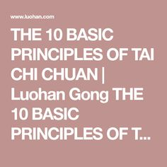 THE 10 BASIC PRINCIPLES OF TAI CHI CHUAN | Luohan Gong THE 10 BASIC PRINCIPLES OF TAI CHI CHUAN | Exploring the World of Luohan Gong