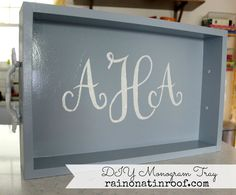 This is a great way for creating monograms without a Cricut or Silhouette - the tray is easy to make too! DIY Monogram Tray via RainonaTinRoof.com