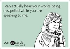 HahaHa!!!! My sister and I share a pet peeve of misspelled words.... This made me think of you, sissy!