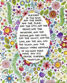 Blessed is the Spot -Baha'i Prayer - Fine Art Print- Colorful Art Print