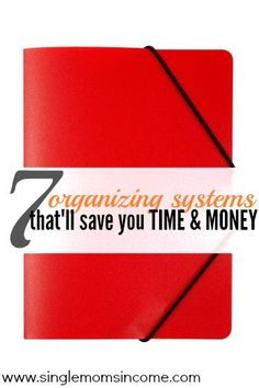Looking to get your finances organized? These are the seven (simple) systems I use to save both time and money!