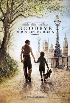 Goodbye Christopher Robin movie poster - behind the scenes story of the life of A. Milne and the creation of the Winnie the Pooh stories inspired by his son Christopher Robin. Family Movies, New Movies, Good Movies, Watch Movies, Disney Movies, 2017 Movies, Latest Movies, Goodbye Christopher Robin, Bon Film