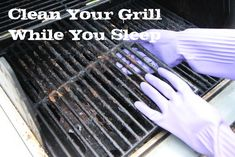 Clean Your Grill While You Sleep
