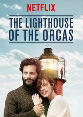 The Lighthouse of the Orcas_A mother travels to Patagonia with her autistic son with the hopes that a ranger and a pod of wild orcas can help him find an emotional connection.