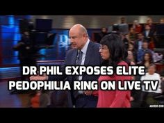 Dr. Phil Exposes Elite Government Pedophile Ring On Mainstream TV (Video) :: The Last Great Stand
