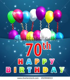 70 Year Happy Birthday Card With Balloons And Ribbons 70th
