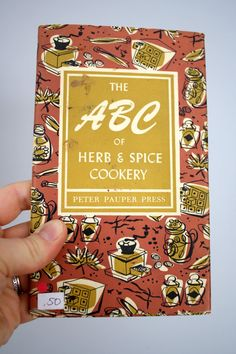 1957 The ABC of Herb & Spice Cookery Peter Pauper Press