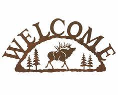 Elk Metal Welcome Sign