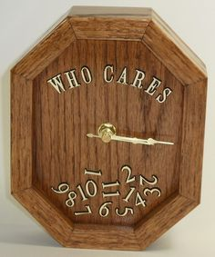 Oak Who Cares Clock with Dark Walnut Finish Retirement Party Novelty Clock | eBay