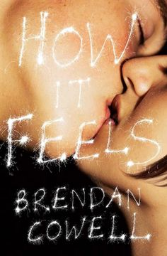 brendan cowell novel, brendan cowell how it feels, brendan cowell pac macmillan