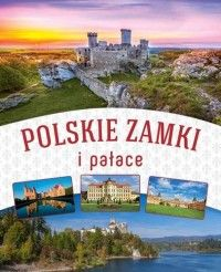 Polskie zamki i pałace - Krzysztof Żywczak - Książka - Księgarnia internetowa Bonito.pl