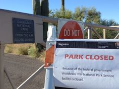 Saguaro National Park: CLOSED October 1, 2013 due to the government shutdown. #KeepParksOpen