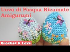 (321) Tutorial ricamare uova di Pasqua Amigurumi - YouTube