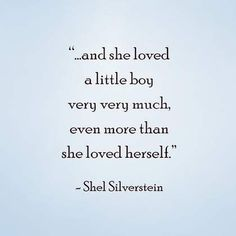 Baby quotes - Quotes to live by - Children book quotes - Shel Silverstein - Baby. - Baby quotes – Quotes to live by – Children book quotes – Shel Silverstein – Baby boy - Love Children Quotes, Little Boy Quotes, Baby Boy Quotes, Mommy Quotes, Quotes For Kids, Family Quotes, Quotes To Live By, Me Quotes, Funny Quotes